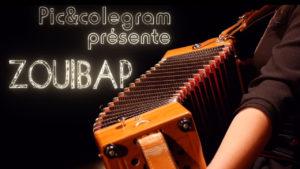 Pic et Colegram // Teaser Zouibap