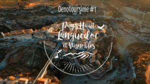 Pays Haut Languedoc et Vignobles #1 Oenotourisme
